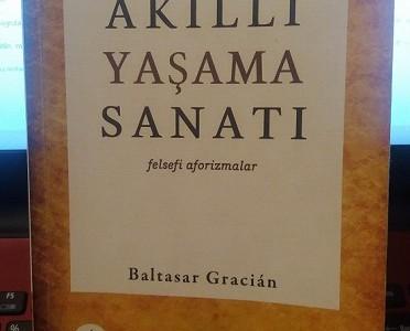 Baltasar Gracian – Ağıllı yaşama sənəti